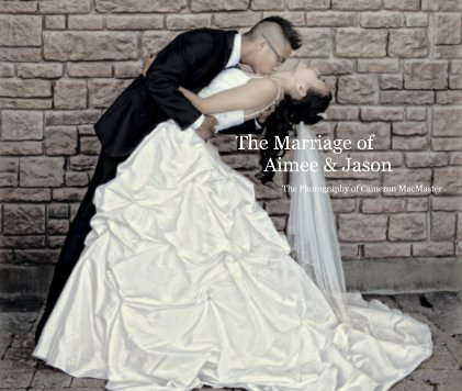 The Marriage of Aimee & Jason - Wedding photo book