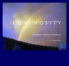 L*U*M*I*N*O*S*I*T*Y - Religion & Spirituality photo book