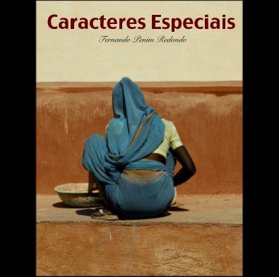 Caracteres Especiais Fernando Penim Redondo - Fotografia e artes plásticas livro fotográfico