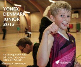 YONEX DENMARK JUNIOR 2012 - Sports & Adventure photo book