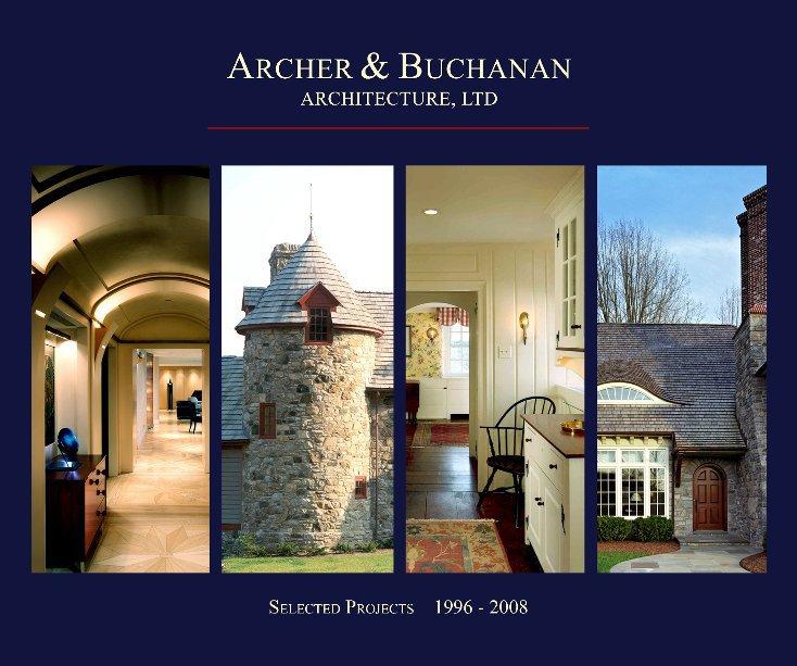 View Archer & Buchanan Architecture, Ltd. by Archer & Buchanan Architecture, Ltd.