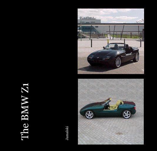 Bmw Z1 Price: The BMW Z1 By Jamalski