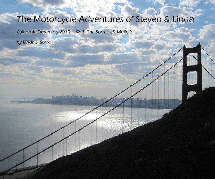 View The Motorcycle Adventures of Steven & Linda by Linda J. Sorrell