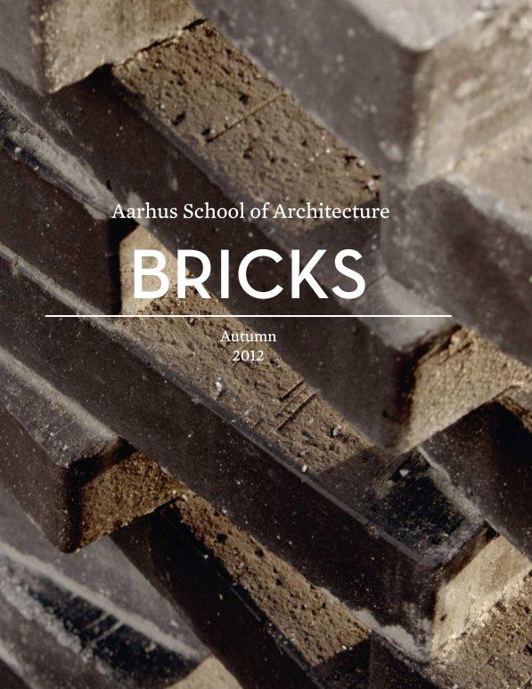 View Bricks by Aarhus School of Architecture