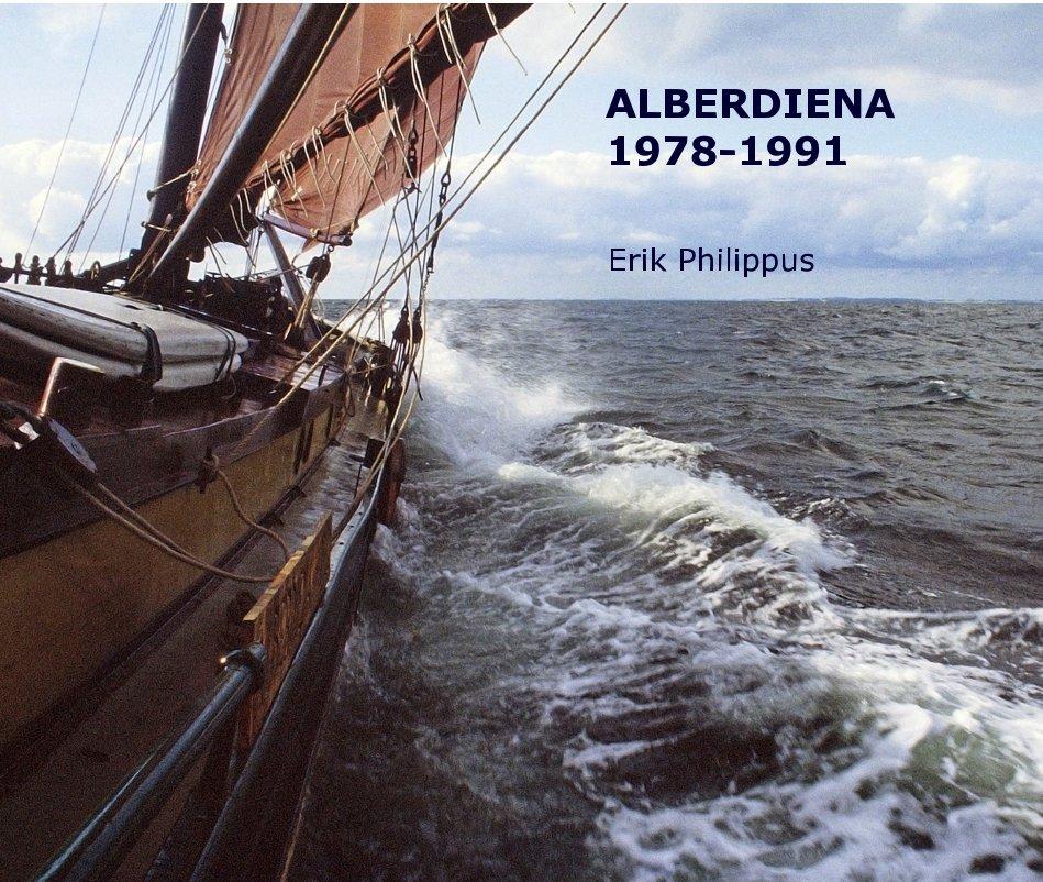 View ALBERDIENA 1978-1991 by Erik Philippus