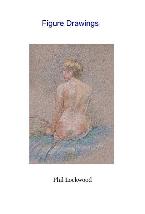 View Figure Drawings by Phil Lockwood