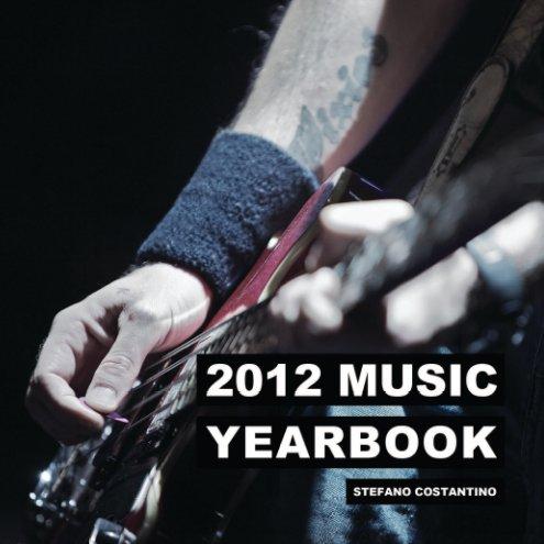 Visualizza 2012 Music Yearbook di Stefano Costantino