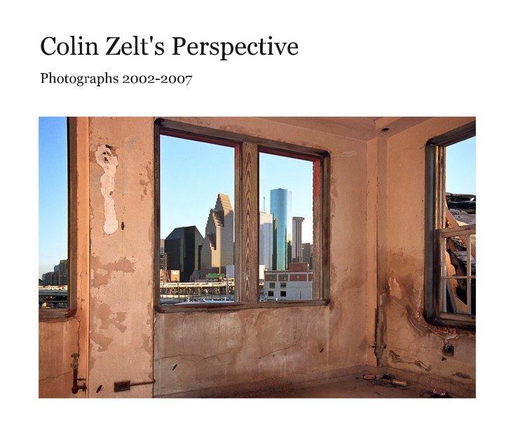 View Colin Zelt's Perspective (8x10) by Colin Zelt