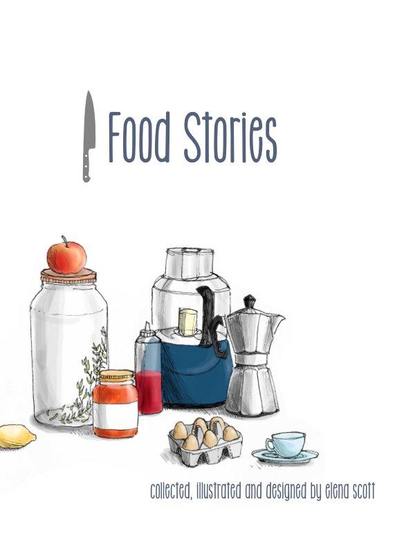 View Food Stories by Elena Scott