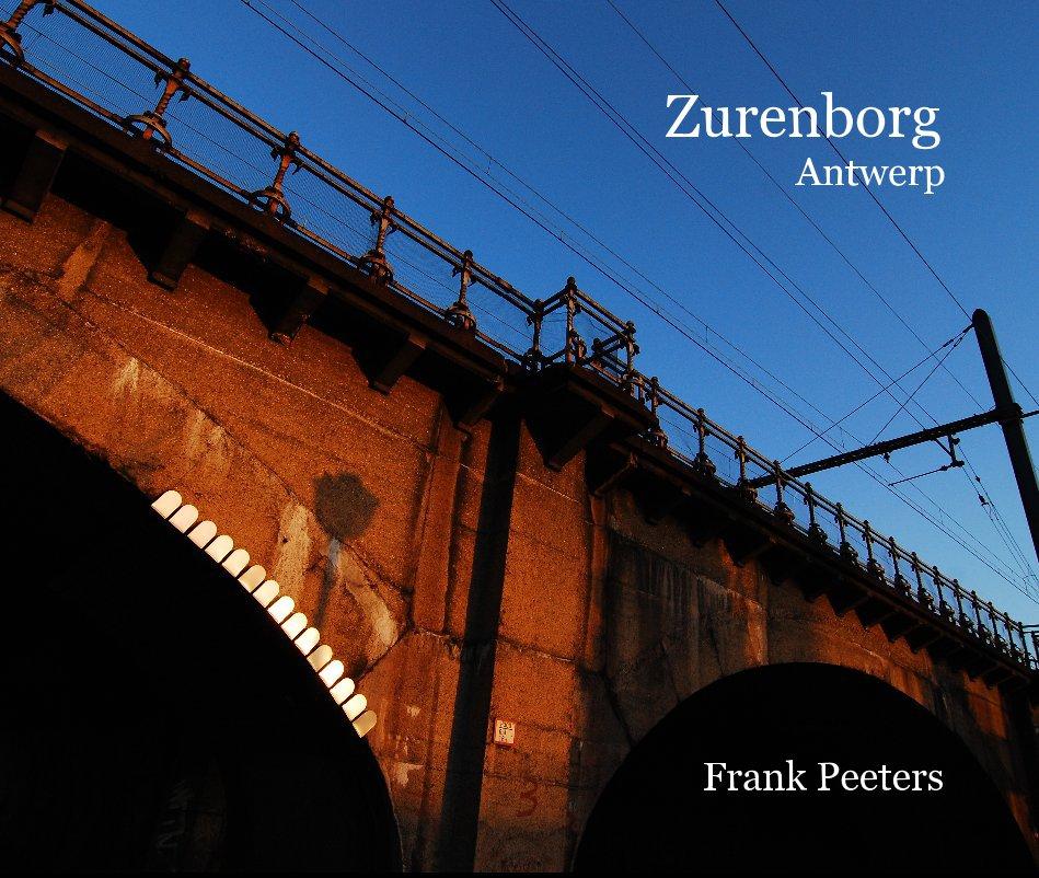 View Zurenborg, Antwerp by Frank Peeters