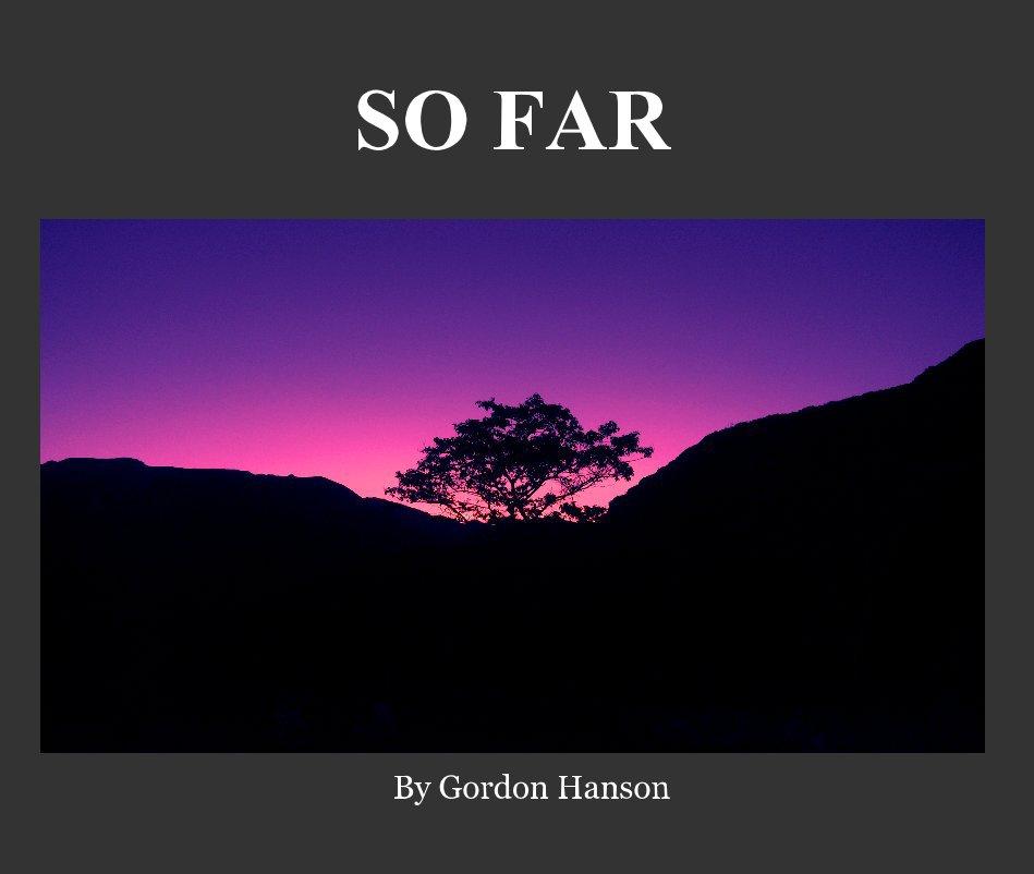 View SO FAR by Gordon Hanson
