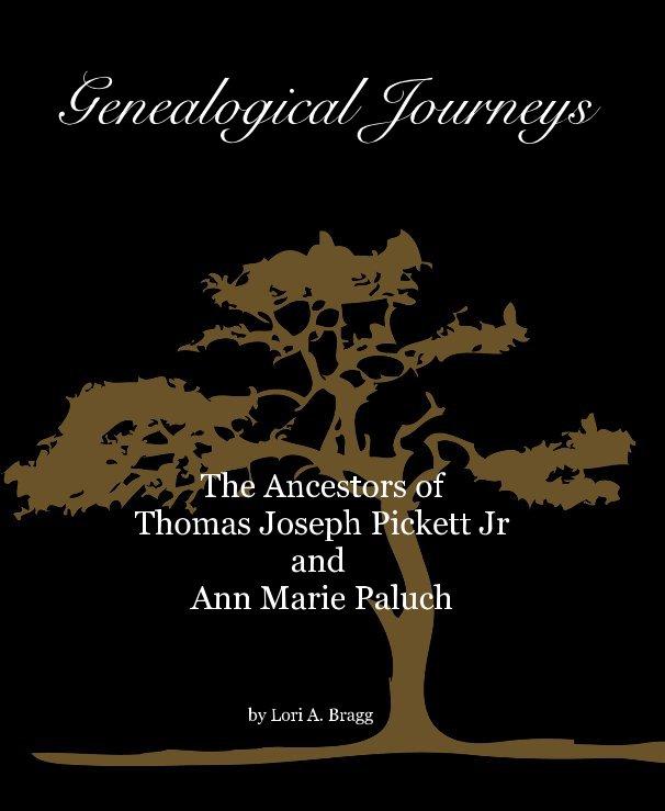View Genealogical Journeys by Lori A. Bragg