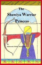 The Shawiya Warrior Princess - Children pocket and trade book