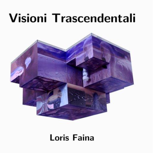 View Visioni Trascendentali Mini by Loris Faina