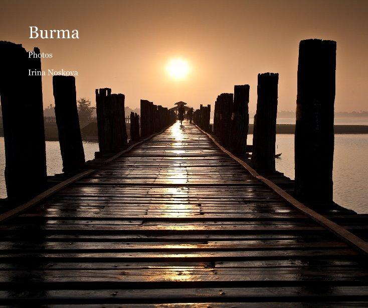 View Burma by Irina No