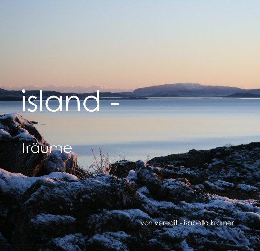island - träume nach von veredit - isabella kramer anzeigen