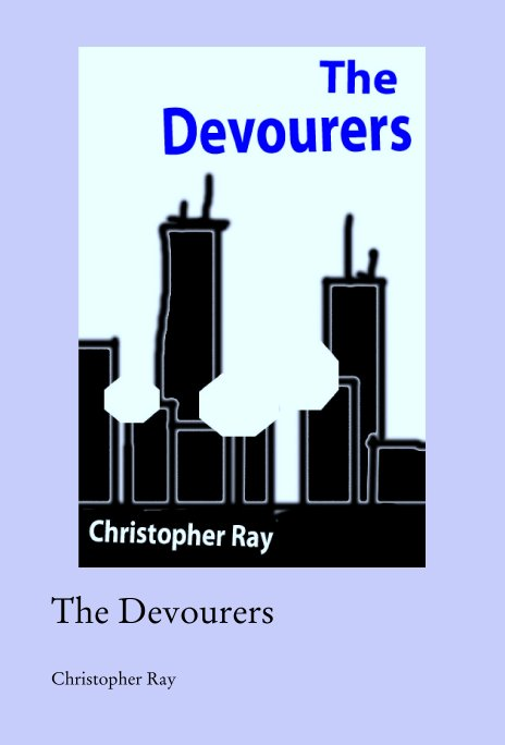 View The Devourers by Christopher Ray