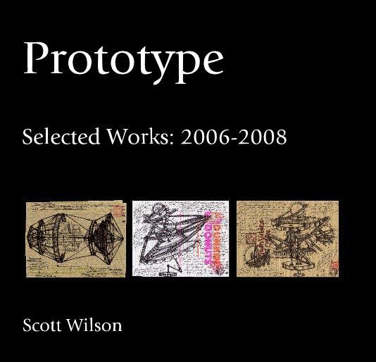 View Prototype by Scott Wilson
