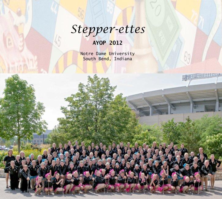 View Stepper-ettes AYOP 2012 by Jeffrey Bane