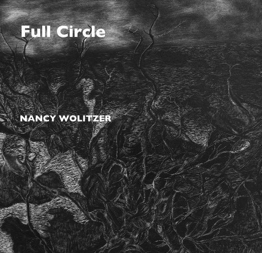 View Full Circle by NANCY WOLITZER
