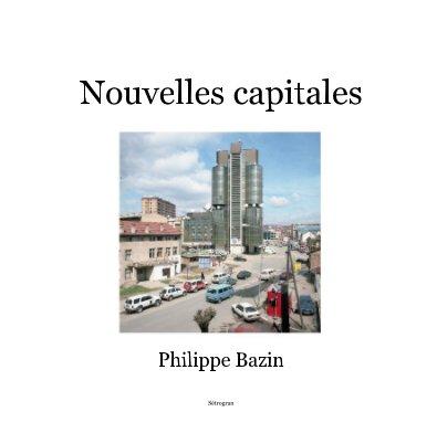 Nouvelles capitales - Livres d'art et de photographie livre photo