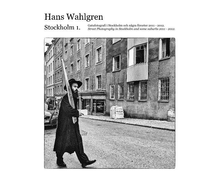 View Stockholm 1. by Hans Wahlgren