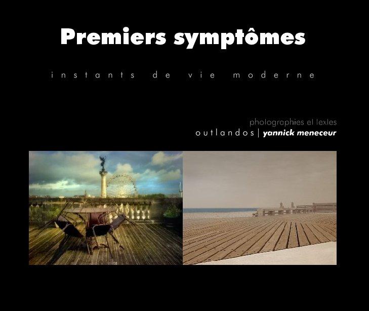 Ver Premiers symptômes por outlandos [ym]