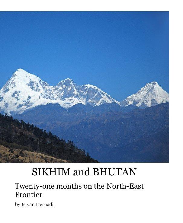 Ver SIKHIM and BHUTAN por Istvan Hernadi