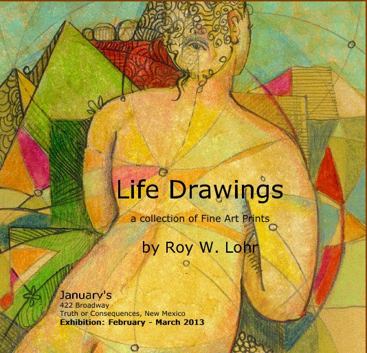 View Life Drawings by Roy W. Lohr