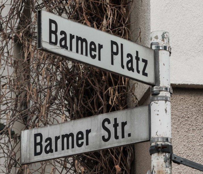 Barmer Viertel nach Martin Junius anzeigen
