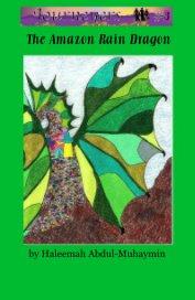 The Amazon Rain Dragon - Children pocket and trade book