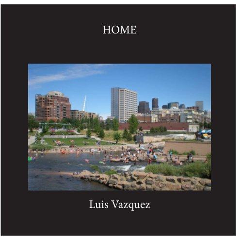Ver Home por Luis Vazquez