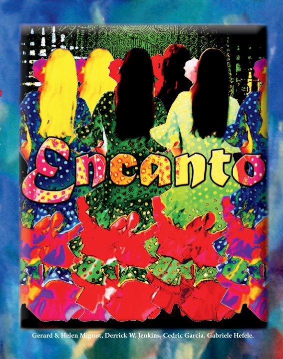 View Encanto by Gerard Mignot