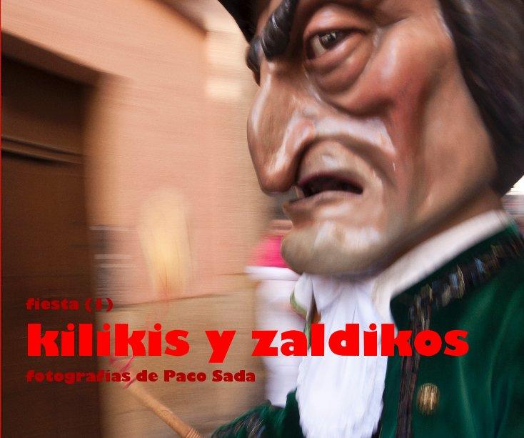 Ver fiesta (1) kilikis y zaldikos fotografías de Paco Sada por pacosada