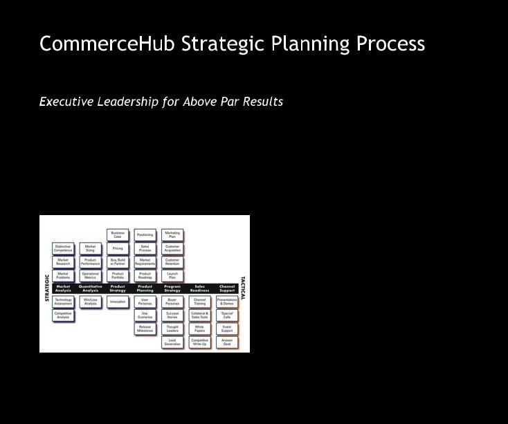 View CommerceHub Strategic Planning Process by John Tobison