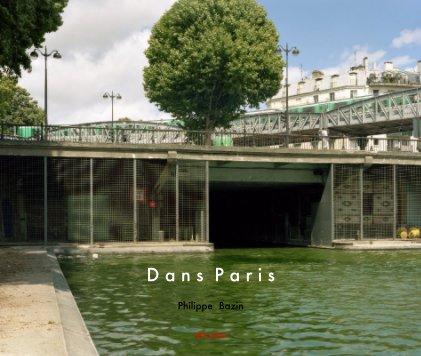 Dans Paris - Livres d'art et de photographie livre photo
