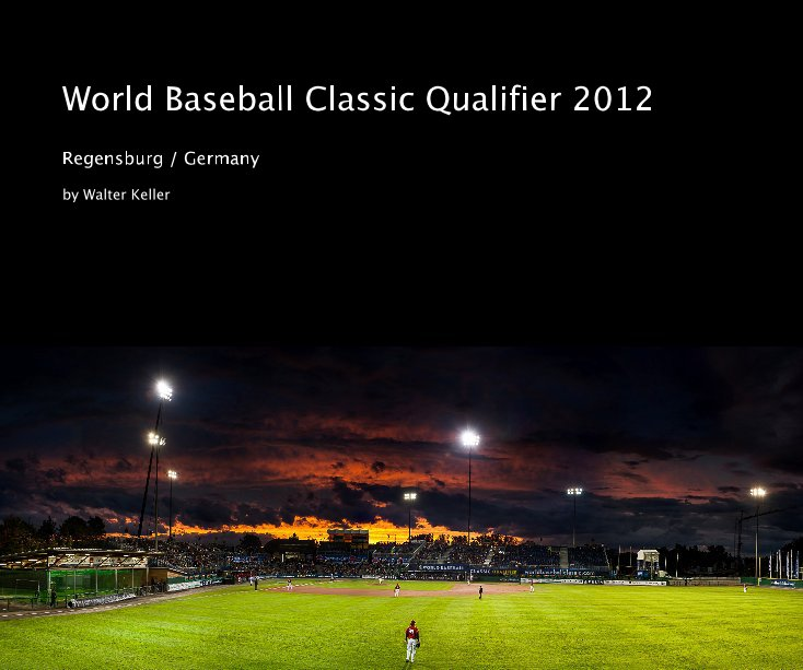 World Baseball Classic Qualifier 2012 nach Walter Keller anzeigen