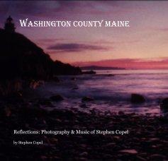 Washington County Maine - Travel photo book