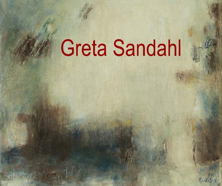 View GRETA SANDAHL by Greta Sandahl