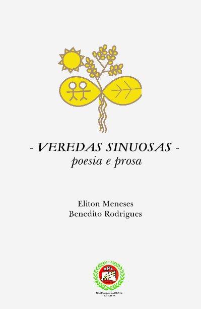View - VEREDAS SINUOSAS - poesia e prosa by Eliton Meneses