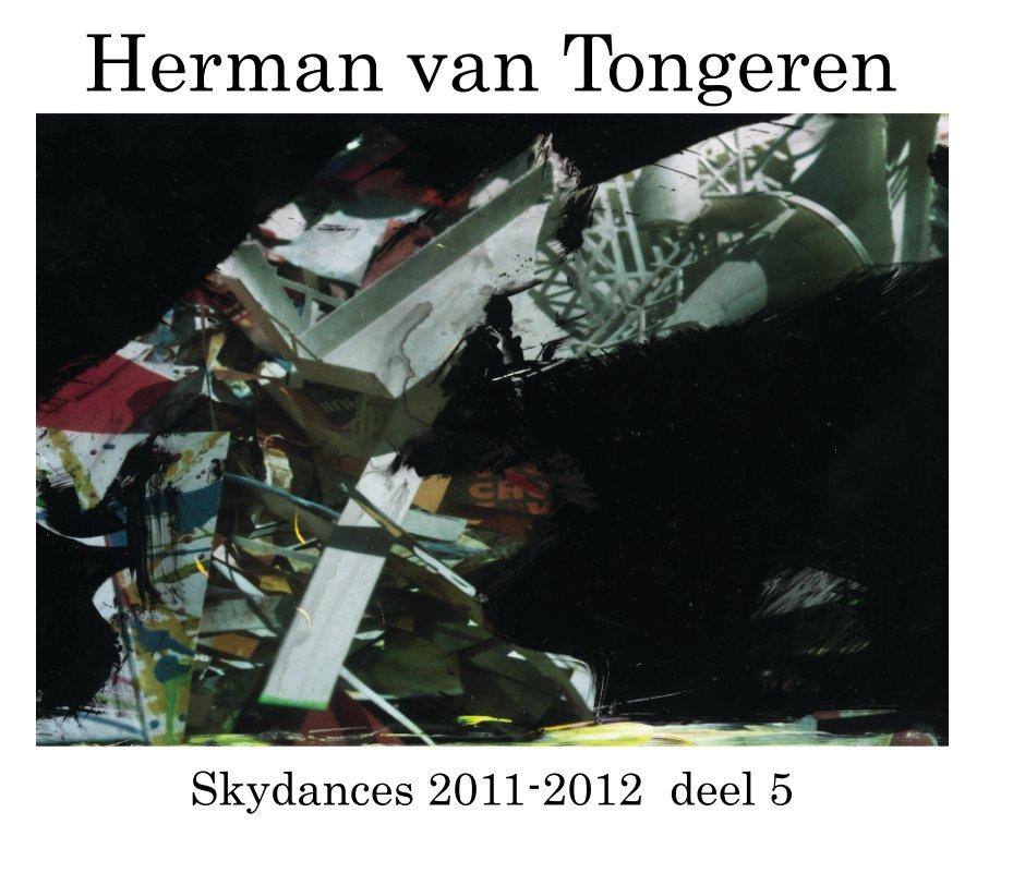Bekijk Skydances deel 5 op Herman van Tongeren