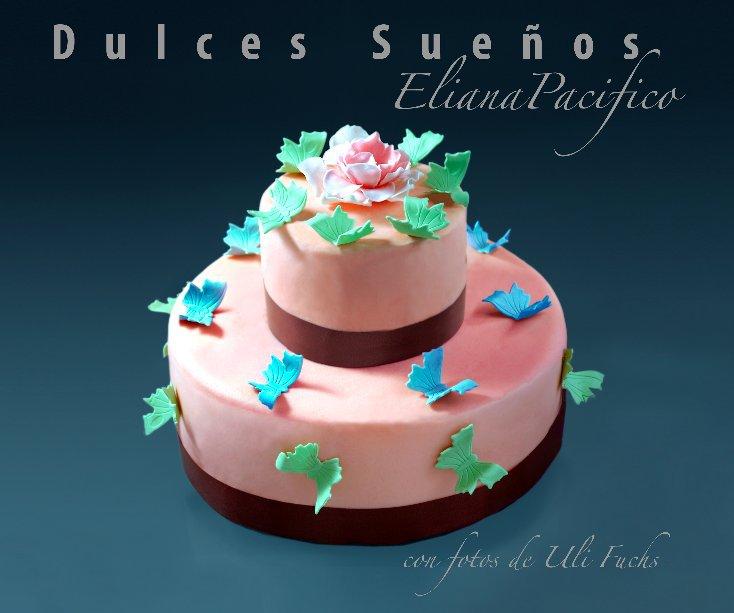 View Dulces Sueños by Uli Fuchs