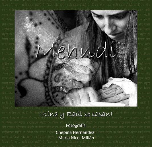 View Mehndi by Chepina Hernandez I &  María Nicol Milián
