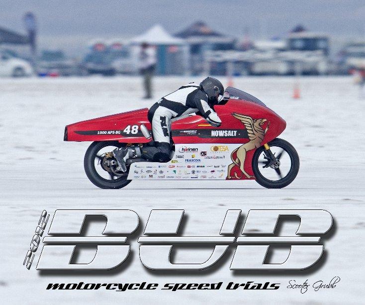 2012 BUB Motorcycle Speed Trials - Retsch nach Grubb anzeigen