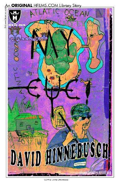View MY EYE! by David Hinnebusch