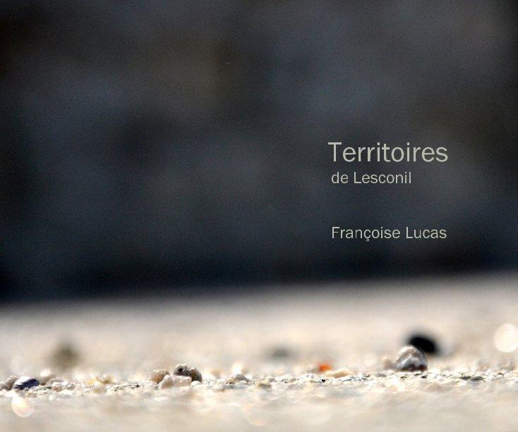 Bekijk Territoires de Lesconil Françoise Lucas op Françoise Lucas