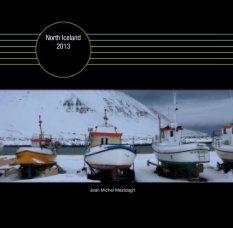 North Iceland 2013 - Voyages livre photo