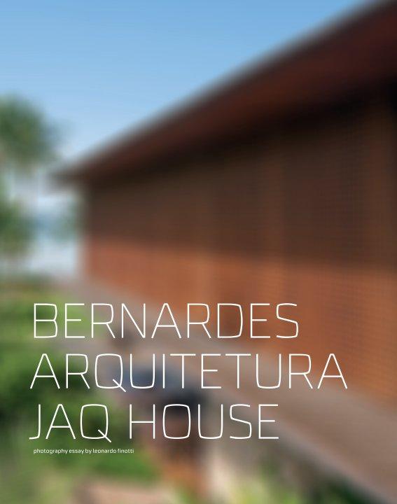 View bernardes arquitetura - JAQ house by obra comunicação