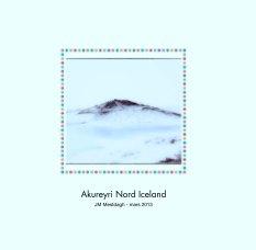 Akureyri Nord Iceland - Voyages livre photo