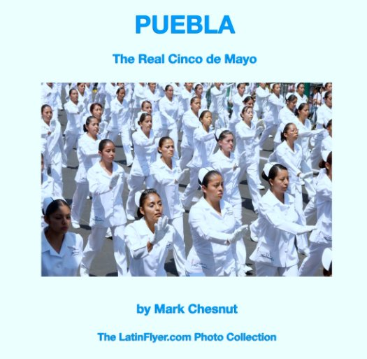 View Puebla by Mark Chesnut